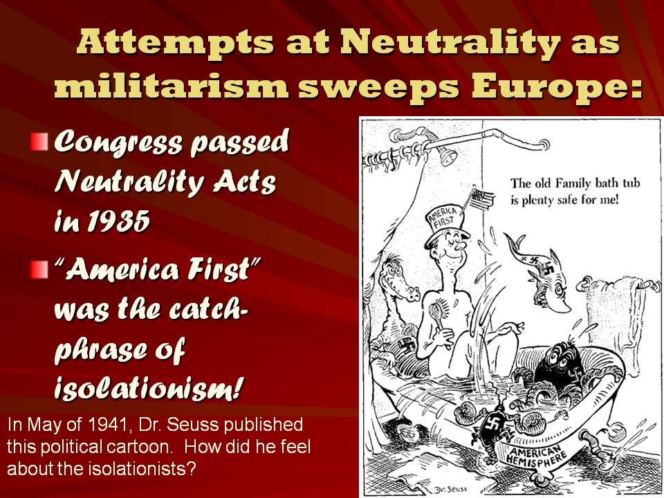 reasons for u s neutrality Handouts/homework: dbqs: the ideals used to justify us involvement in world war i disguised the real reasons for wilson's change in policy from neutrality to war and, in fact, violated the traditional values of the american nation.